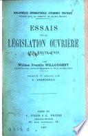 Essais sur la législation ouvrière aux États-Unis