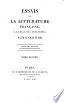 Essais sur la littérature française à l'usage des étrangèrs