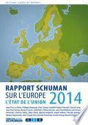 Etat de l'Union 2014, rapport Schuman sur l'Europe