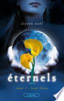 Eternels, Tome 2: Lune bleue