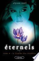 Eternels, Tome 4: La flamme des ténèbres