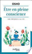 Être en pleine conscience