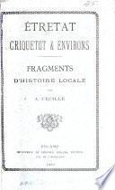 Étretat, Criquetot et environs