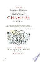 Etude biographique et bibliographique sur Symphorien Champier