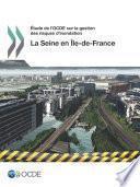 Étude de l'OCDE sur la gestion des risques d'inondation : la Seine en Île-de-France 2014