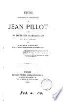Étude historique et philologique sur Jean Pillot et sur les doctrines grammaticales du xvi. siècle