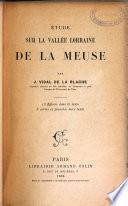Étude sur la vallée lorraine de la Meuse