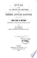 Etude sur la vie et les oeuvres de Frédéric Gottlieb Klopstock