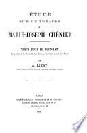 Étude sur le théatre de Marie Joseph Chéni