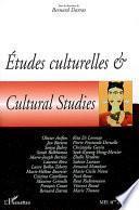 Etudes culturelles & Cultural Studies (n°24-25)