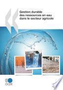 Études de l'OCDE sur l'eau Gestion durable des ressources en eau dans le secteur agricole