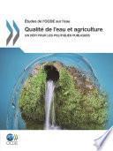 Études de l'OCDE sur l'eau Qualité de l'eau et agriculture Un défi pour les politiques publiques