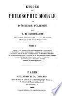 Etudes de philosophie morale et d'économie politique