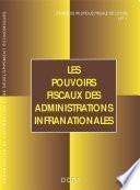 Études de politique fiscale de l'OCDE Les pouvoirs fiscaux des administrations infranationales