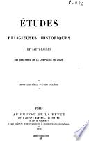 Études de théologie, de philosophie et d'histoire/Études religieuses, historiques et littéraires