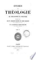 Études de théologie, de philosophie et d'histoire, publ. par C. Daniel et J. Gagarin