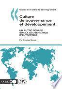 Études du Centre de développement Culture de gouvernance et développement Un autre regard sur la gouvernance d'entreprise