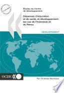 Études du Centre de développement Dépenses d'éducation et de santé, et développement Les cas de l'Indonésie et du Pérou