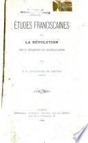 Études franciscaines sur la révolution dans le département des Bouches-du-Rhône