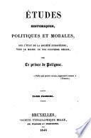 Etudes historiques, politiques et morales, sur l'état de la société européenne, vers le milieu du dix-neuvième siècle