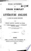 Études littéraires ou cours complet de littérature anglaise
