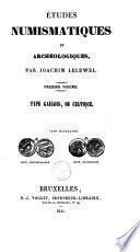 Etudes numismatiques et archéologiques