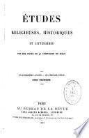Etudes religieuses, historiques et littéraires