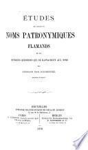 Études sur l'origine des noms patronymiques flamands et sur quelques questions qui se rattachent aux noms