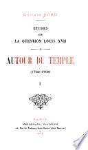 Etudes Sur la Queston Louis XVII.