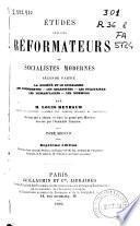 Études sur les réformateurs ou socialistes modernes