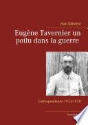 Eugène Tavernier un poilu dans la guerre Tome III Paris