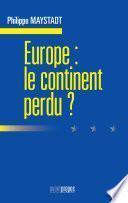 Europe : le continent perdu