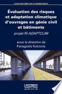 Évaluation des risques et adaptation climatique d'ouvrages en génie civil et bâtiments