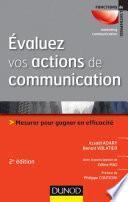 Évaluez vos actions de communication - 2e éd.