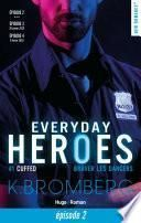 Everyday heroes tome 1 - Cuffed épisode 2