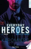 Everyday heroes tome 1 - Cuffed épisode 4