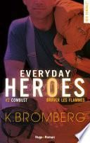 Everyday heroes tome 2 - Combust - extrait offert -