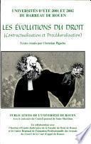 Evolutions du droit, contractualisation et procéduralisation (Les)