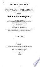 Examen critique de l'ouvrage d'Aristote institulé Métaphysique
