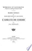 Examen critique des chartes mérovingiennes et carolingiennes de l'abbaye de Corbie