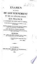 Examen de l'état du gouvernement et de la législation en France à l'avénement de saint Louis au trône, et des effets des institutions de ce prince à la fin de son règne: question proposée au concours de 1820 par l'Académie royale des inscriptions et belles-lettres