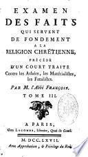 Examen des Faits qui Servent de Fondement a la Religion Chretienne