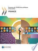 Examens de l'OCDE des politiques d'innovation : France 2014