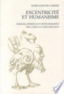 Excentricité et Humanisme : Parodie, dérision et détournement des codes à la Renaissance