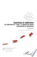 Expertises et addictions
