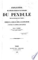 Explication de la déviation apparente du plan d'oscillation du pendule dans les expériences de M. Foucault, et recherche de la formule qui donne la loi de cette déviation