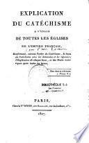 Explication du catéchisme à l'usage de toutes les églises de l'Empire français