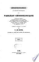 Explication et preuves historiques du tableau chronologique des souverains pontifes, des principaux docteurs et pères de l'Eglise, ...