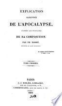 Explication raisonée d l'Apocalypse, d'après les principes de sa composition