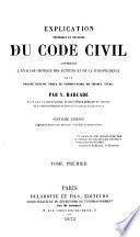 Explication théorique et pratique du Code civil